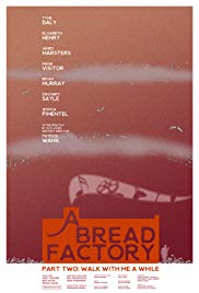 A Bread Factory, Part Two