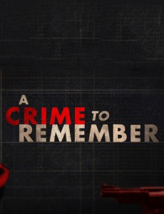 Watch Movie A Crime to Remember - Season 4