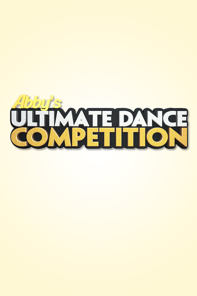 Watch Movie Abby's Ultimate Dance Competition - Season 2