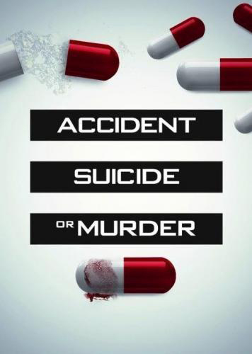 Accident, Suicide, or Murder - Season 2