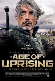 Watch Movie Age of Uprising: The Legend of Michael Kohlhaas
