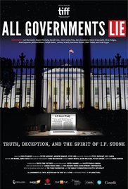 Watch Movie All Governments Lie: Truth, Deception, and the Spirit of I.F. Ston