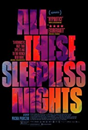 Watch Movie All These Sleepless Nights