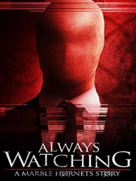 Watch Movie Always Watching: A Marble Hornets Story