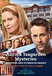 Watch Movie Aurora Teagarden Mysteries: Reunited and it Feels So Deadly