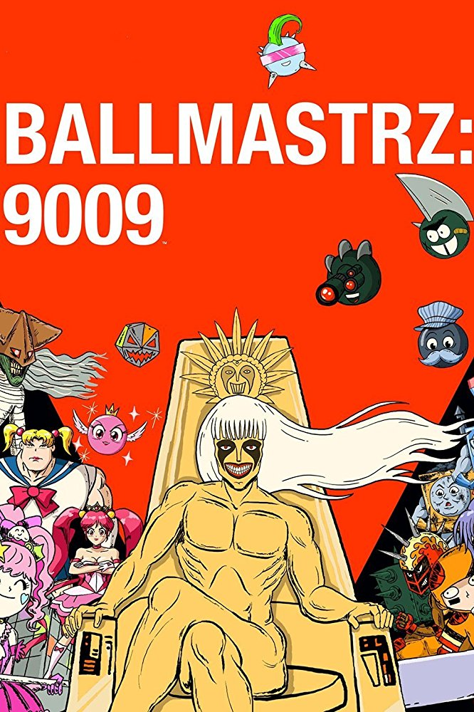 Watch Movie Ballmastrz 9009 - Season 1