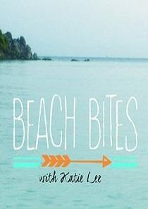 Watch Movie Beach Bites with Katie Lee - Season 2