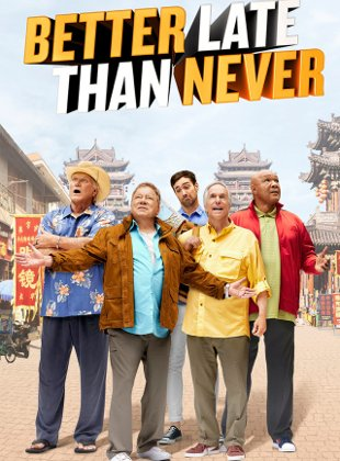 Watch Movie Better Late Than Never - Season 2