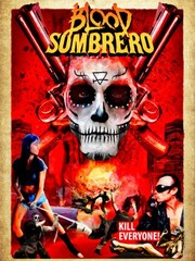 Watch Movie Blood Sombrero