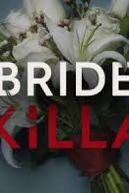 Watch Movie Bride Killa - Season 1