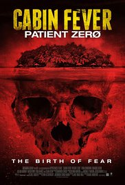 Watch Movie Cabin Fever 3 : Patient Zero