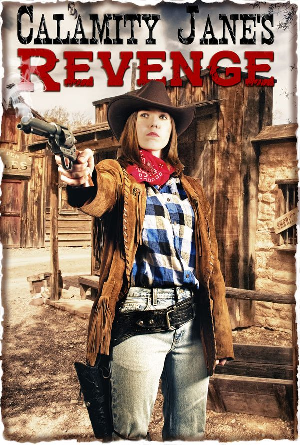 Watch Movie Calamity Jane's Revenge