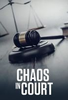 Watch Movie Chaos in Court - Season 1