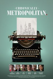 Watch Movie Chronically Metropolitan