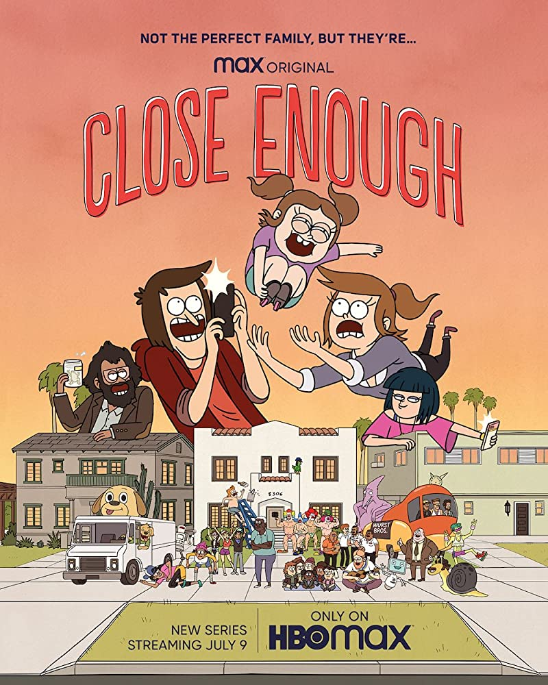 Watch Movie Close Enough - Season 1