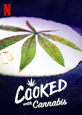 Watch Movie Cooked with Cannabis - Season 1