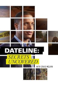 Watch Movie Dateline: Secrets Uncovered - Season 9