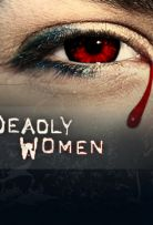 Watch Movie Deadly Women - Season 13