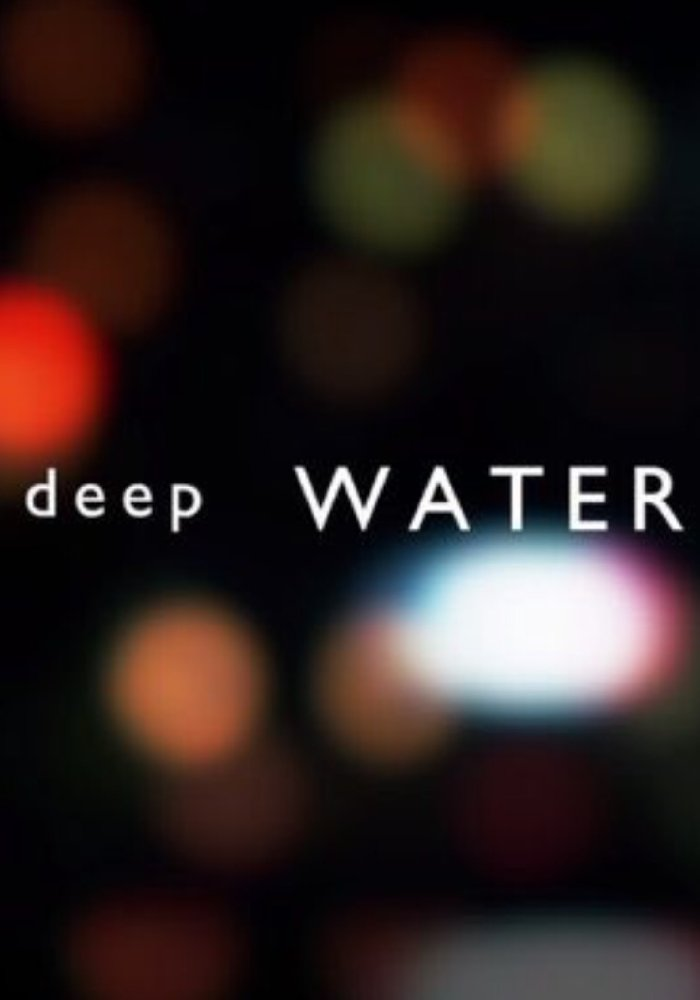 Watch Movie Deep Water - Season 1