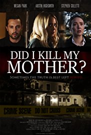 Watch Movie Did I Kill My Mother