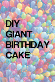 Watch Movie DIY GIANT Birthday Cake