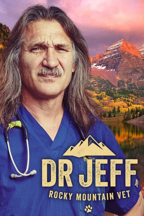 Watch Movie Dr. Jeff: Rocky Mountain Vet - Season 3
