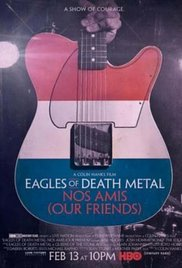 Watch Movie Eagles of Death Metal: Nos Amis (Our Friends)