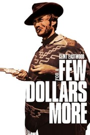 Watch Movie For a Few Dollars More