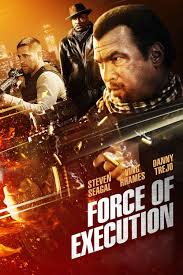 Watch Movie Force Of Execution