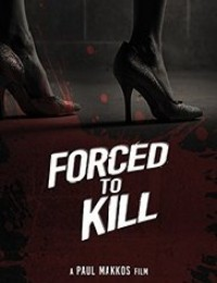 Watch Movie  Forced to Kill