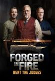 Watch Movie Forged in Fire: Beat the Judges - Season 1