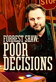 Watch Movie Forrest Shaw: Poor Decisions