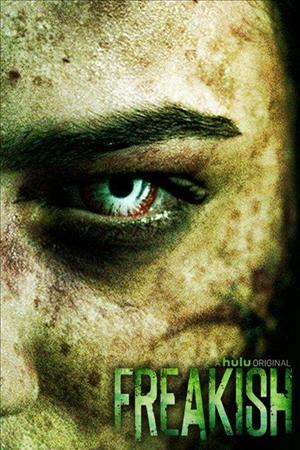 Watch Movie Freakish - Season 2