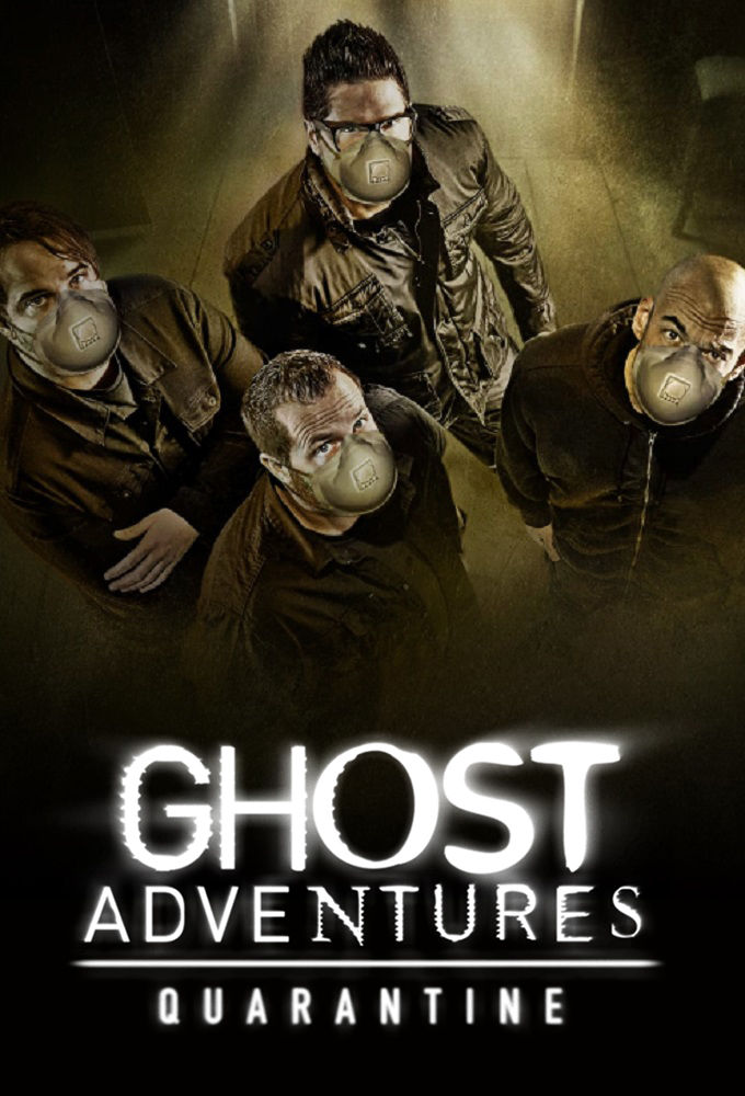 Watch Movie Ghost Adventures: Quarantine - Season 1