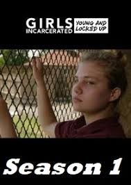 Watch Movie Girls Incarcerated - Season 1