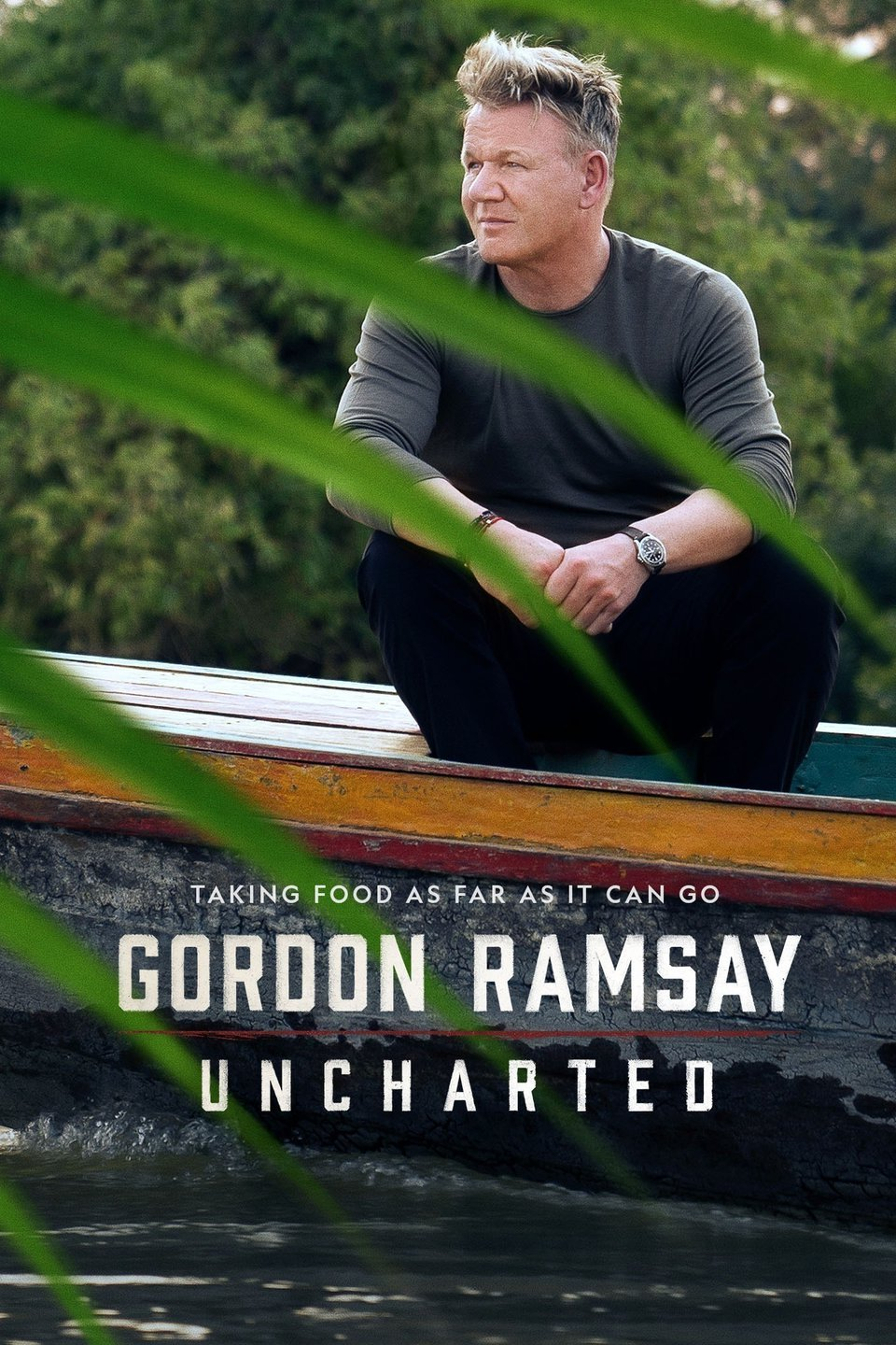 Gordon Ramsay: Uncharted - Season 2