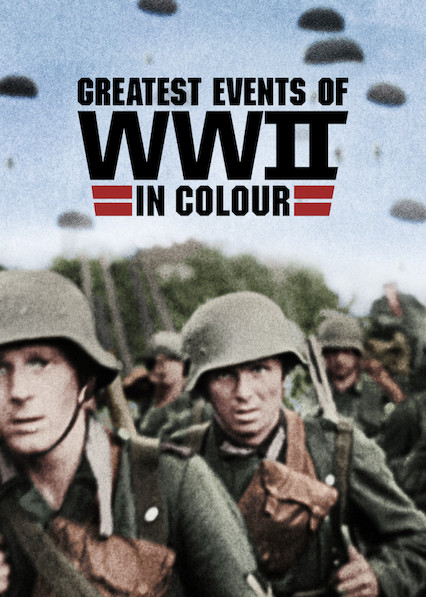 Greatest Events of World War II In Colour - Season 1