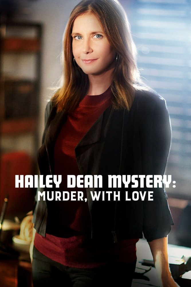 Watch Movie Hailey Dean Mystery: Murder, With Love