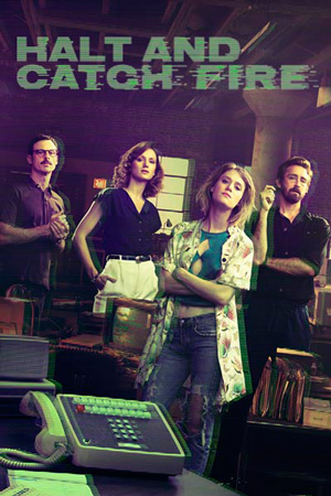 Watch Movie Halt and Catch Fire - Season 3