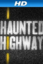 Watch Movie Haunted Highway - Season 1