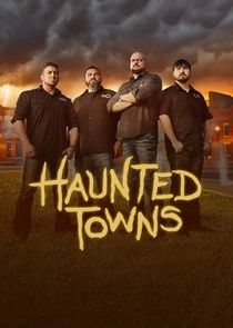 Watch Movie Haunted Towns - Season 01