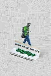 Watch Movie High Maintenance (2016) - Season 1