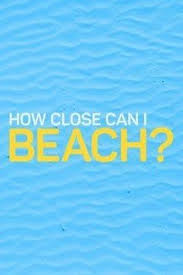 Watch Movie How Close Can I Beach? - Season 2