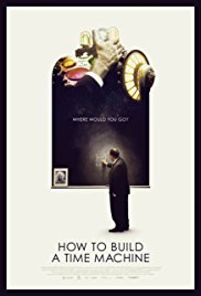 Watch Movie How to Build a Time Machine