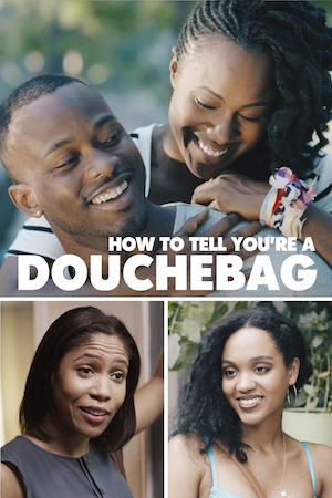 Watch Movie How To Tell You're A Douchebag