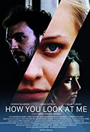 How You Look at Me