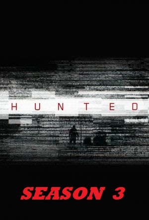 Watch Movie Hunted - Season 3