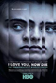 Watch Movie I Love You, Now Die: The Commonwealth v. Michelle Carter