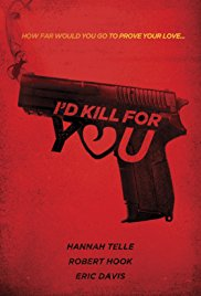 Watch Movie I'd Kill for You