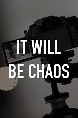 Watch Movie It Will be Chaos